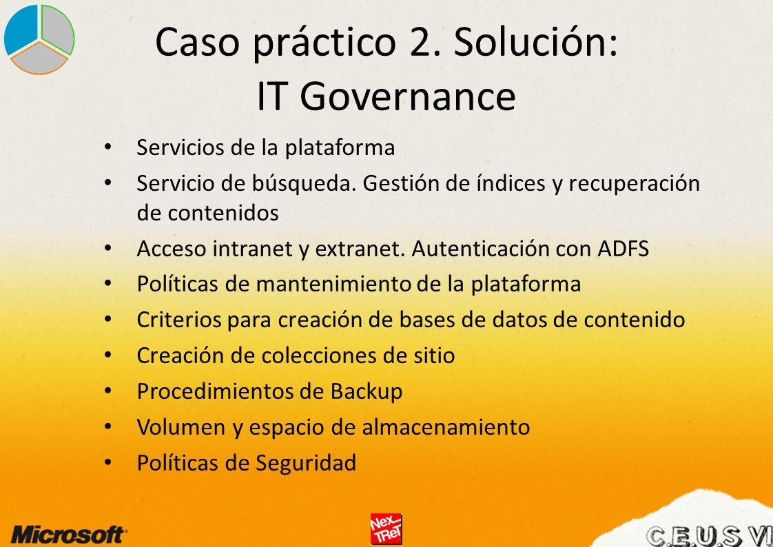 Caso práctico 2. Solución: IT Governance