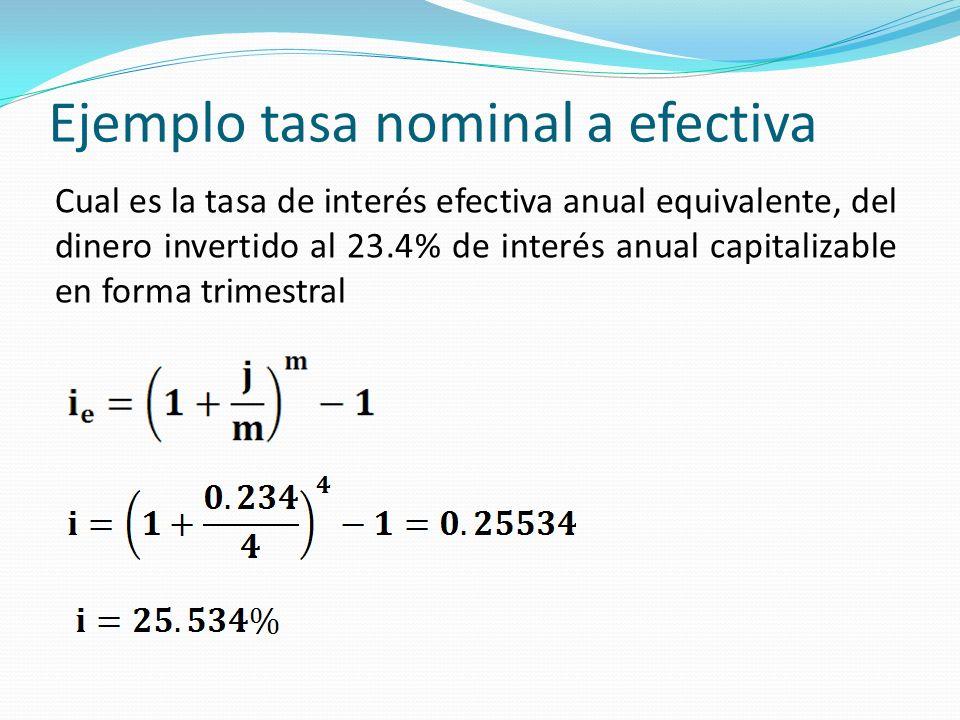 Ejemplo tasa nominal a efectiva