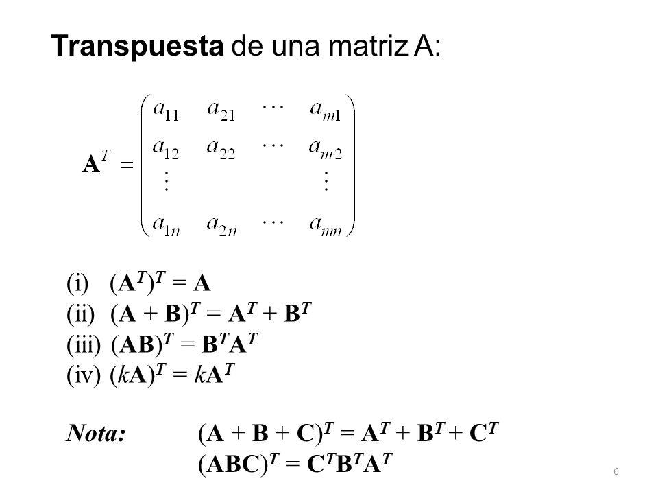 Transpuesta de una matriz A: