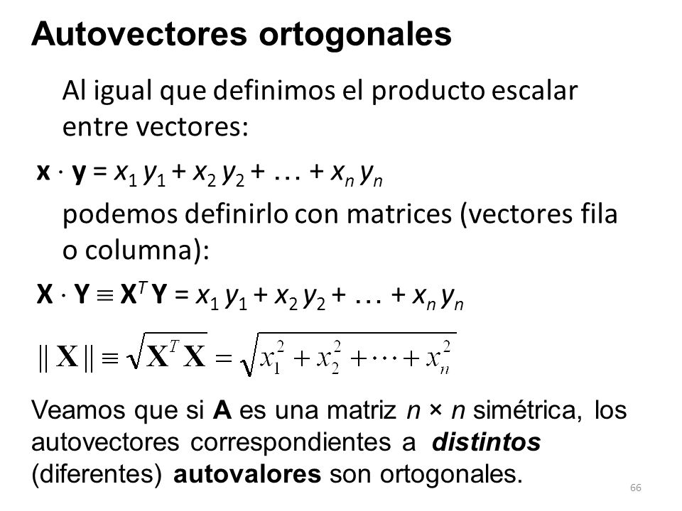 Autovectores ortogonales