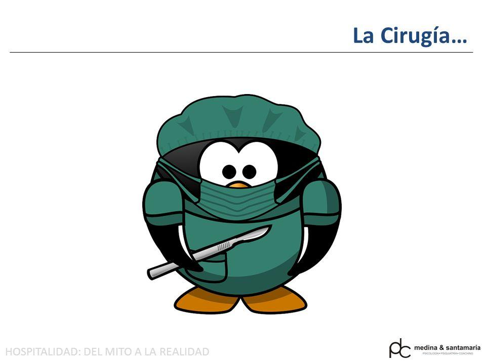 La Cirugía…