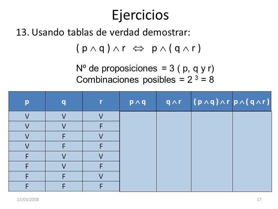 Ejercicios Usando tablas de verdad demostrar:
