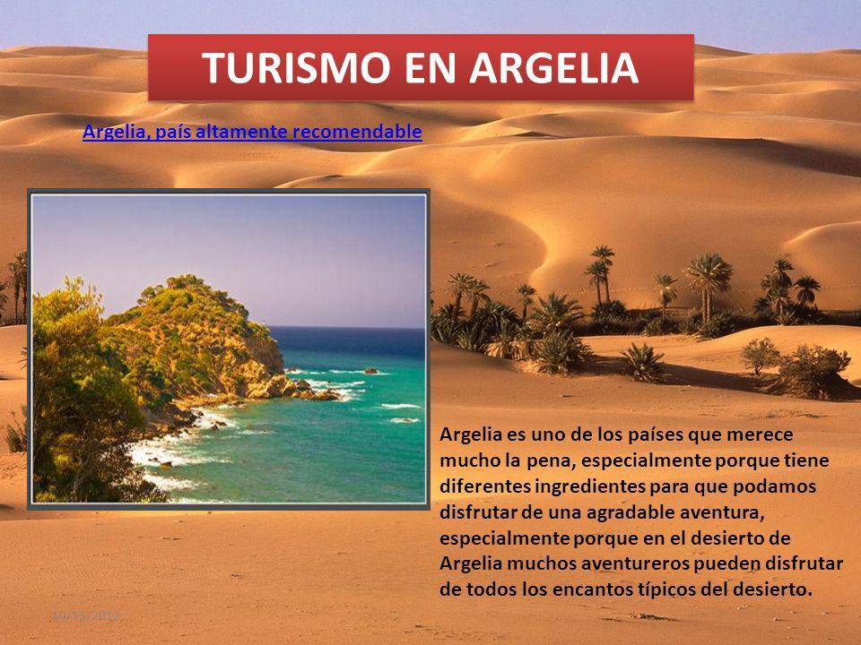 TURISMO EN ARGELIA Argelia, país altamente recomendable