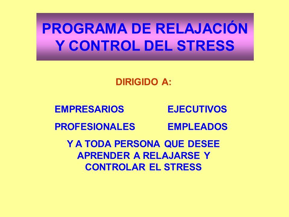 PROGRAMA DE RELAJACIÓN Y CONTROL DEL STRESS
