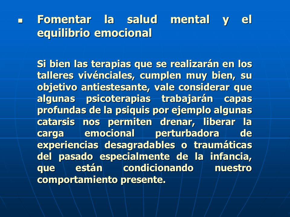 Fomentar la salud mental y el equilibrio emocional