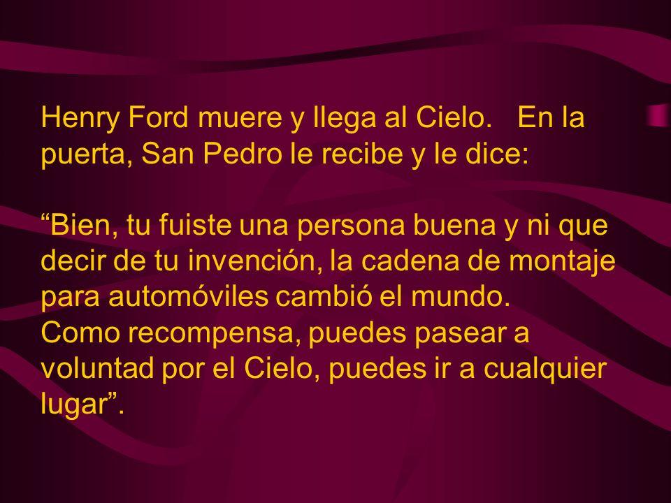 Henry Ford muere y llega al Cielo