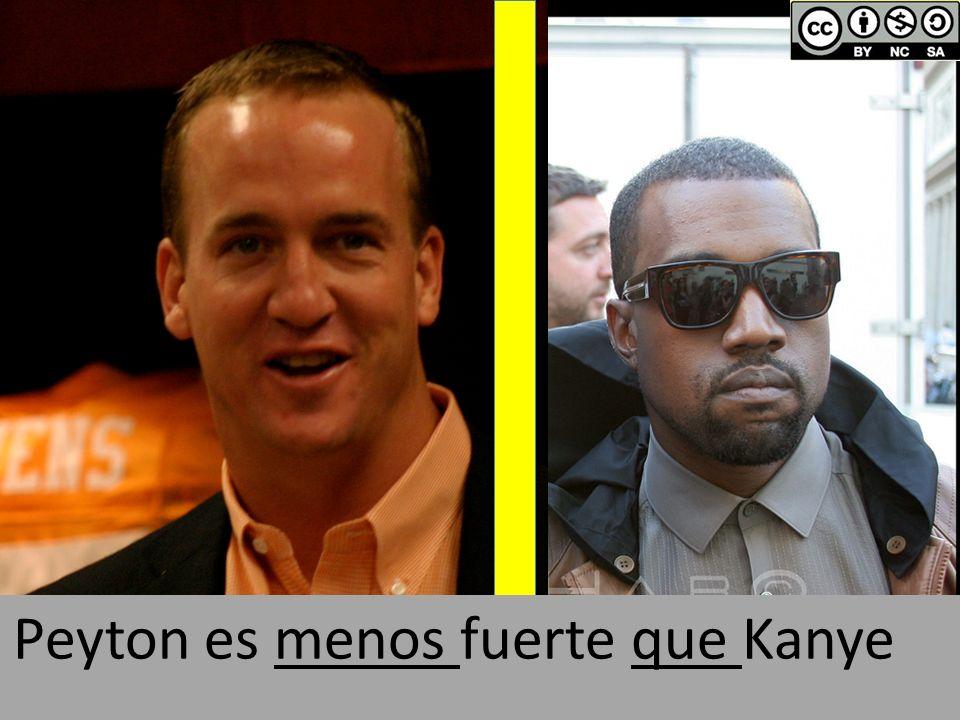 Peyton es menos fuerte que Kanye