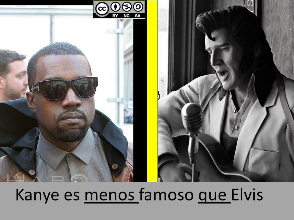 Kanye es menos famoso que Elvis