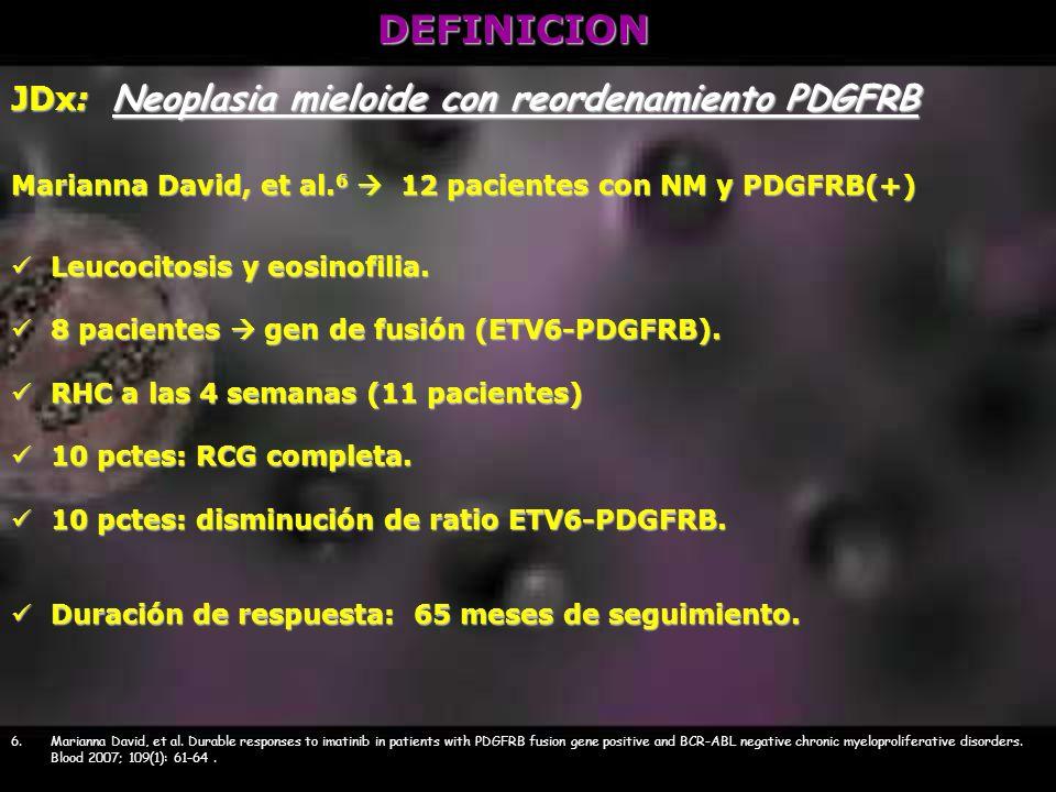 DEFINICION JDx: Neoplasia mieloide con reordenamiento PDGFRB
