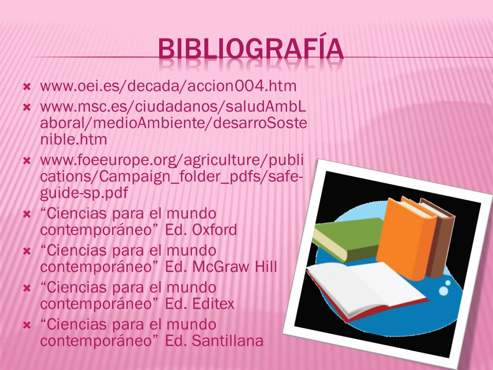 Bibliografía www.oei.es/decada/accion004.htm