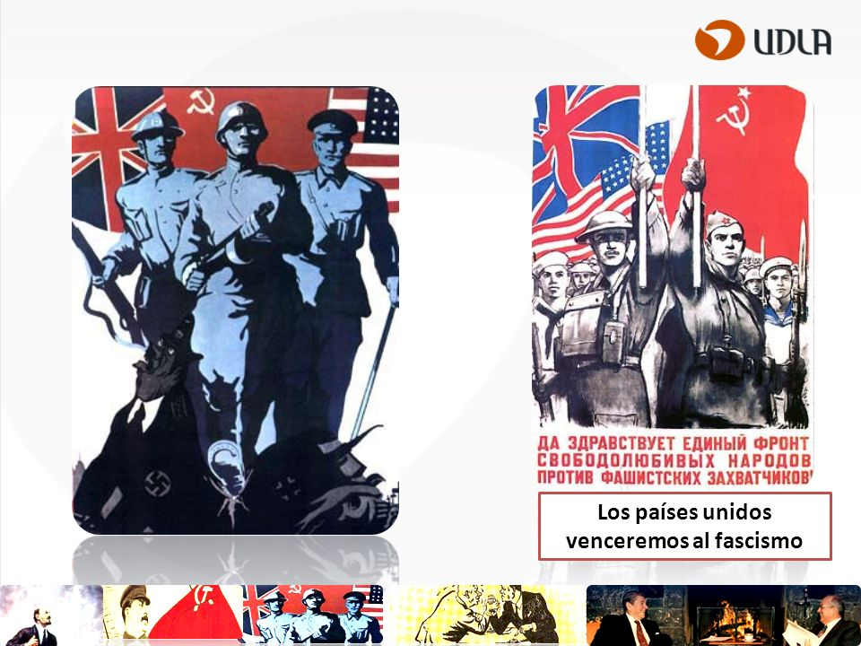 Los países unidos venceremos al fascismo