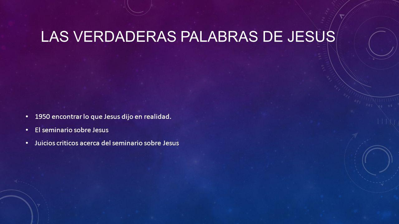 Las verdaderas palabras de jesus