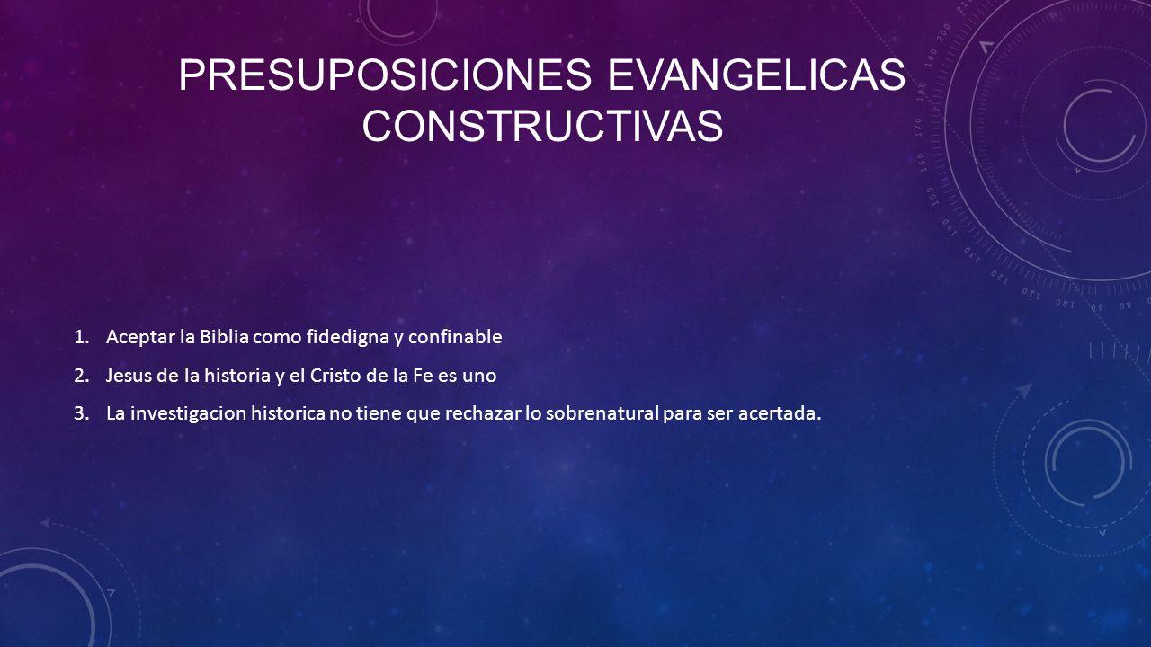 Presuposiciones evangelicas constructivas