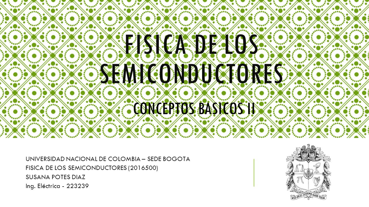 FISICA DE LOS SEMICONDUCTORES