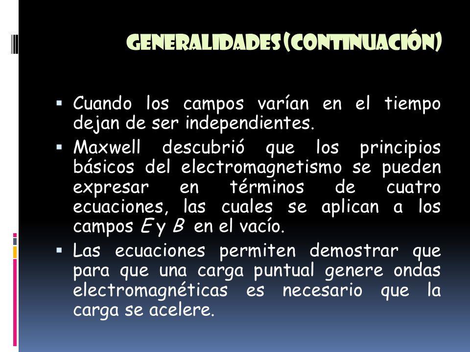 Generalidades (continuación)