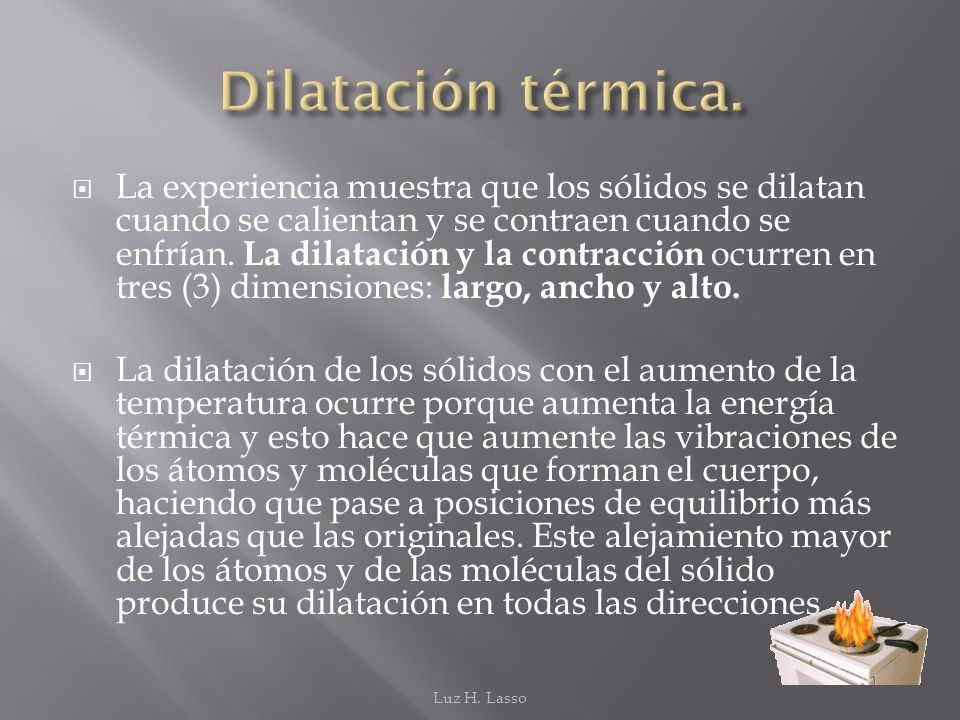 Dilatación térmica.