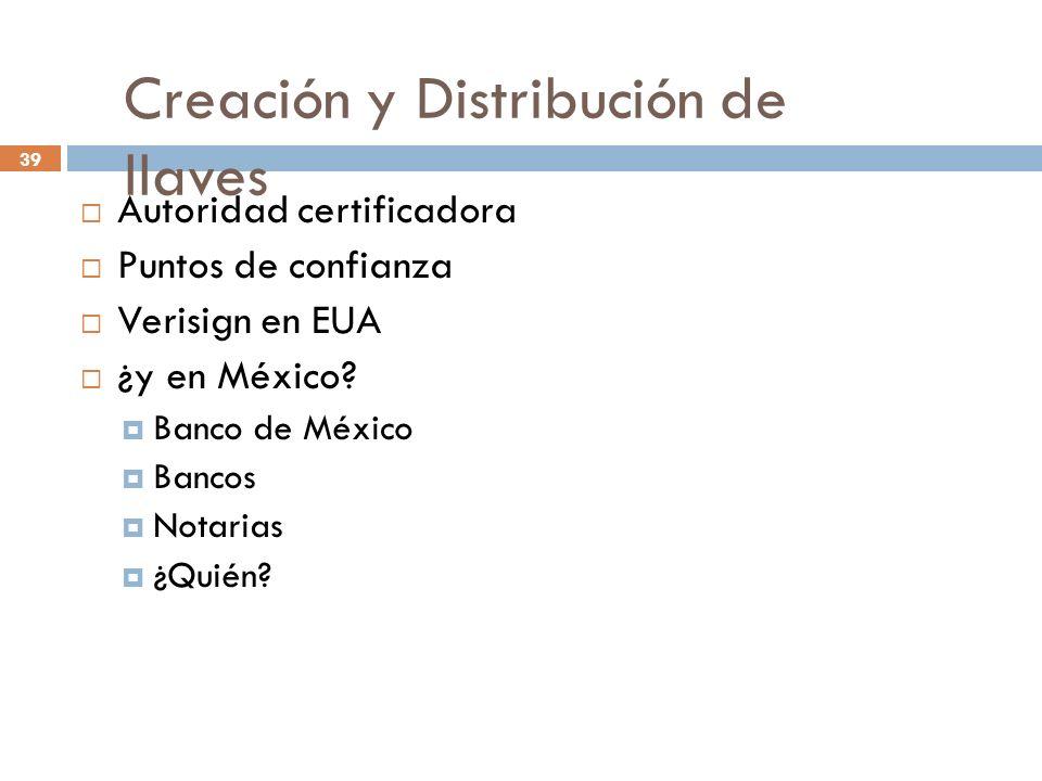 Creación y Distribución de llaves