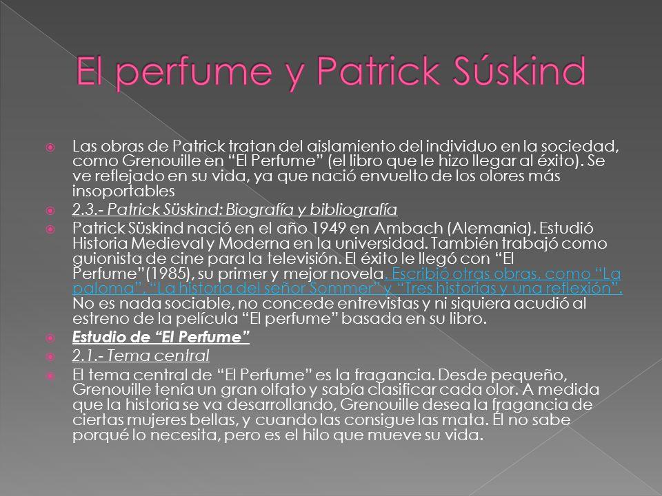 El perfume y Patrick Súskind