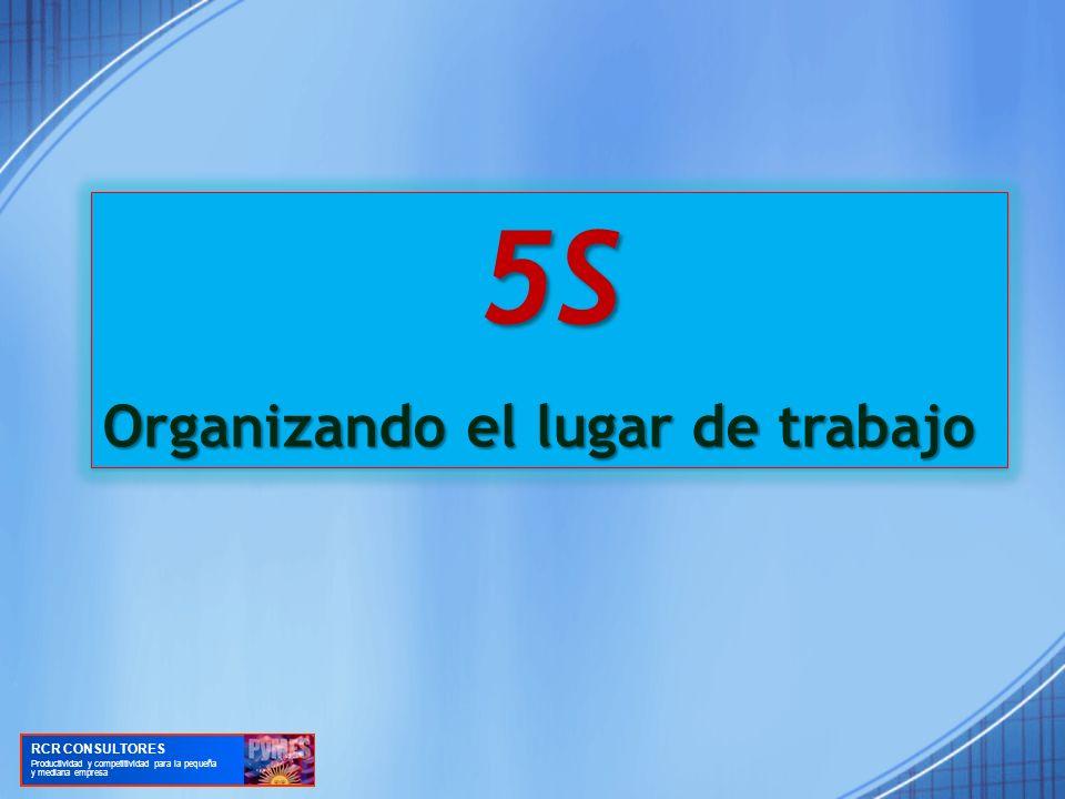 5S Organizando el lugar de trabajo RCR CONSULTORES