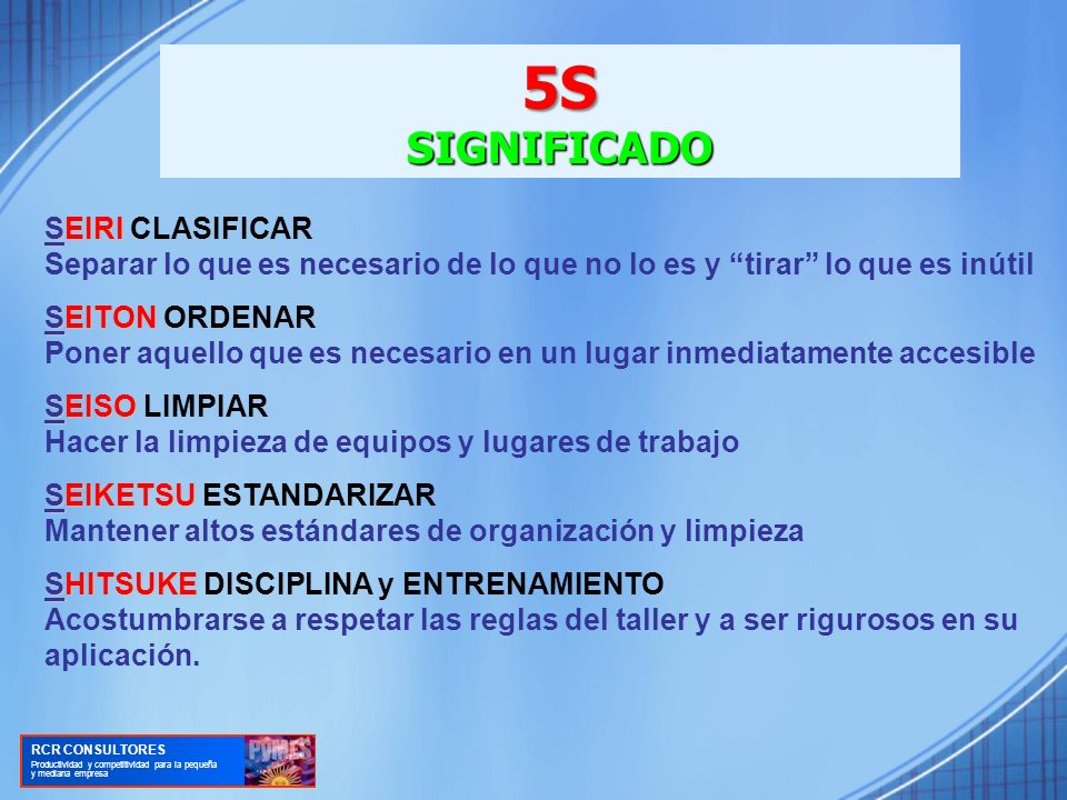 5S SIGNIFICADO SEIRI CLASIFICAR