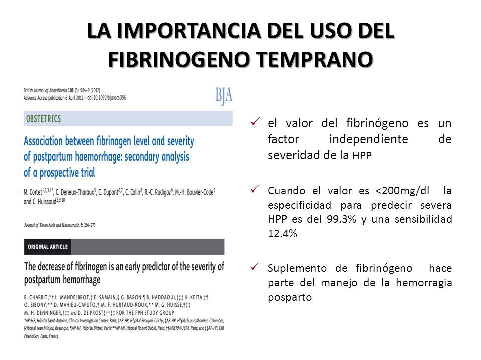 LA IMPORTANCIA DEL USO DEL FIBRINOGENO TEMPRANO