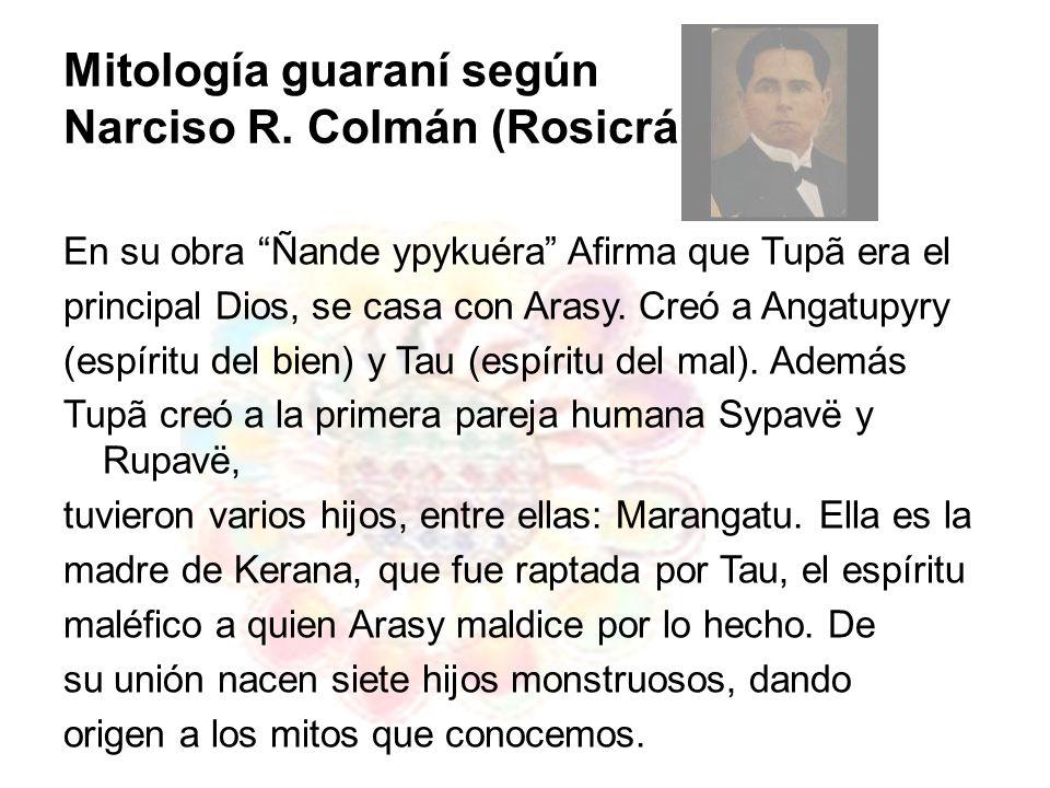 Mitología guaraní según Narciso R. Colmán (Rosicrán)
