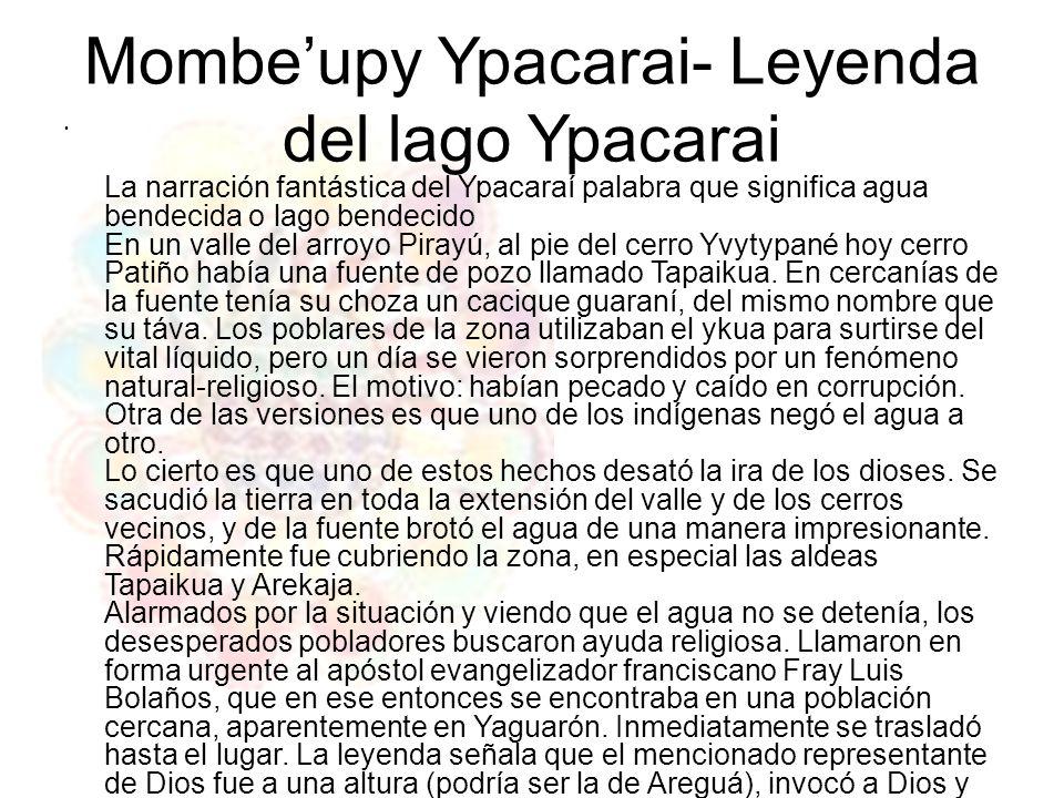 Mombe'upy Ypacarai- Leyenda del lago Ypacarai