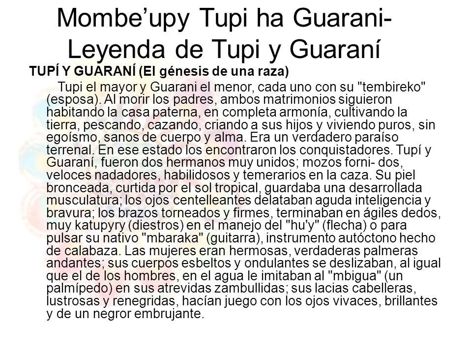Mombe'upy Tupi ha Guarani- Leyenda de Tupi y Guaraní