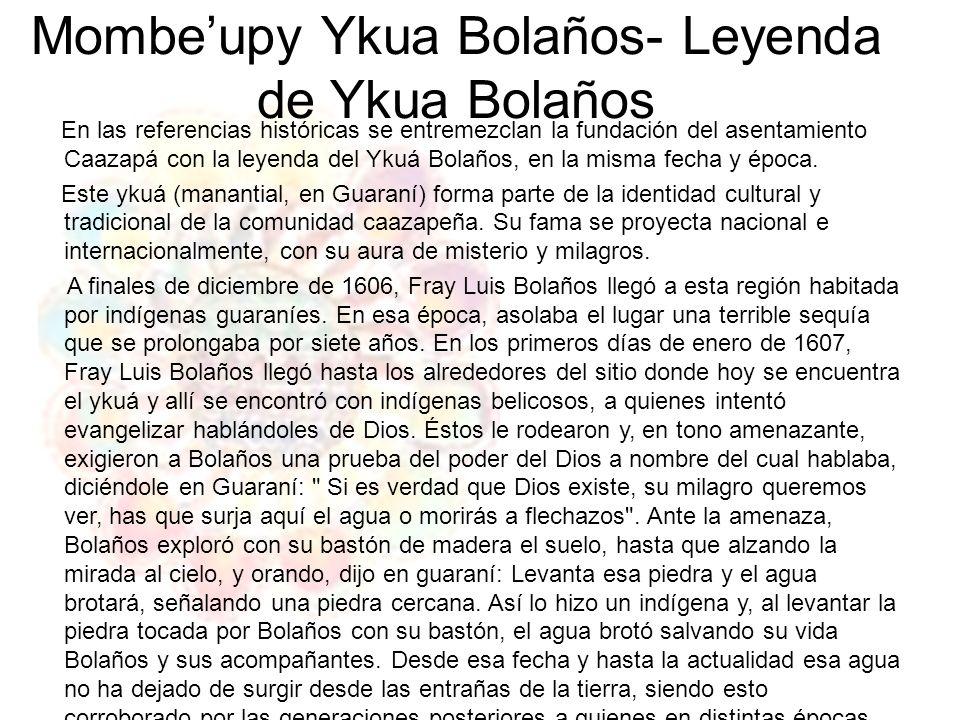 Mombe'upy Ykua Bolaños- Leyenda de Ykua Bolaños
