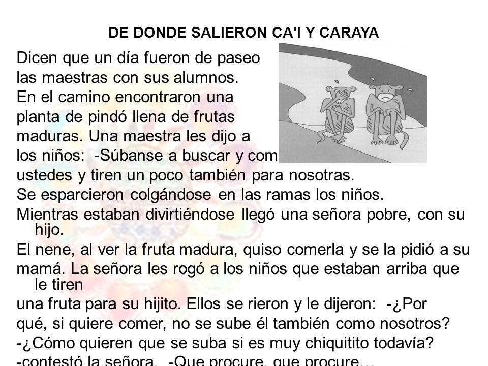 DE DONDE SALIERON CA I Y CARAYA