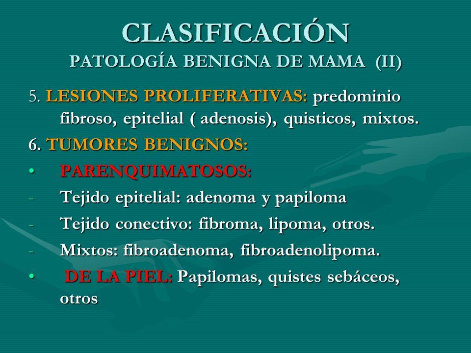 CLASIFICACIÓN PATOLOGÍA BENIGNA DE MAMA (II)