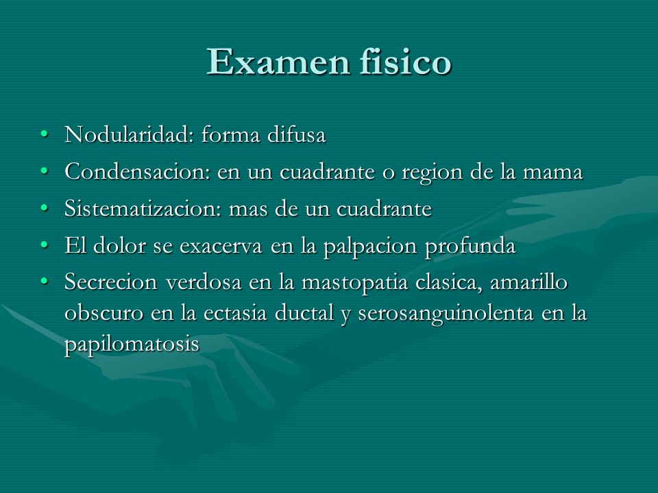 Examen fisico Nodularidad: forma difusa
