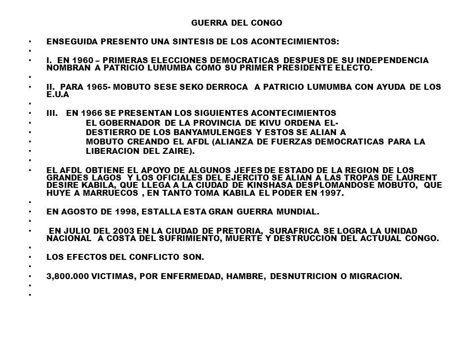 GUERRA DEL CONGO ENSEGUIDA PRESENTO UNA SINTESIS DE LOS ACONTECIMIENTOS: