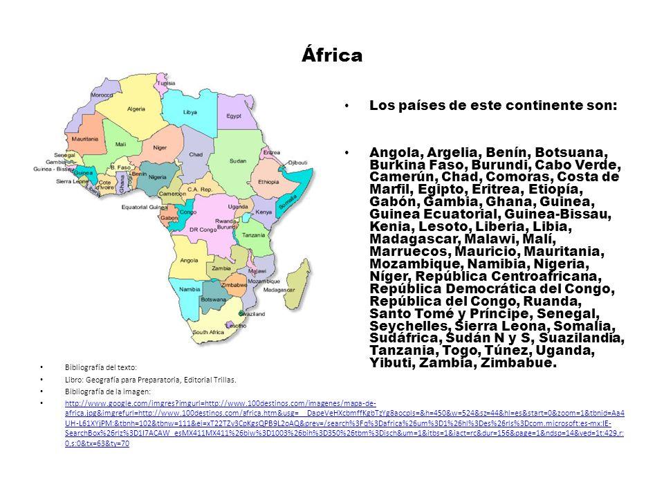 África Los países de este continente son: