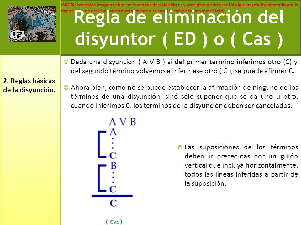 Regla de eliminación del disyuntor ( ED ) o ( Cas )