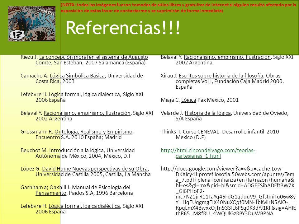 Referencias!!! Riezu J. La concepción moral en el sistema de Augusto Comte, San Esteban, 2007 Salamanca (España)