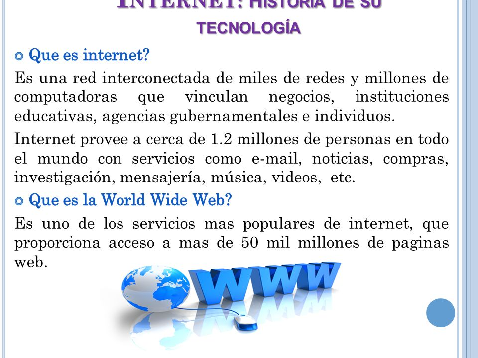 INTERNET: Historia de su tecnología