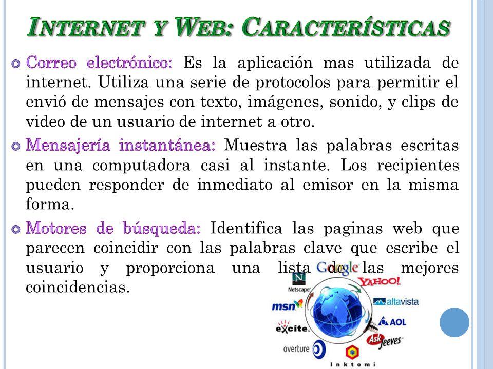 Internet y Web: Características