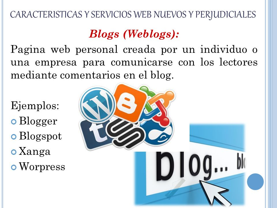 CARACTERISTICAS Y SERVICIOS WEB NUEVOS Y PERJUDICIALES