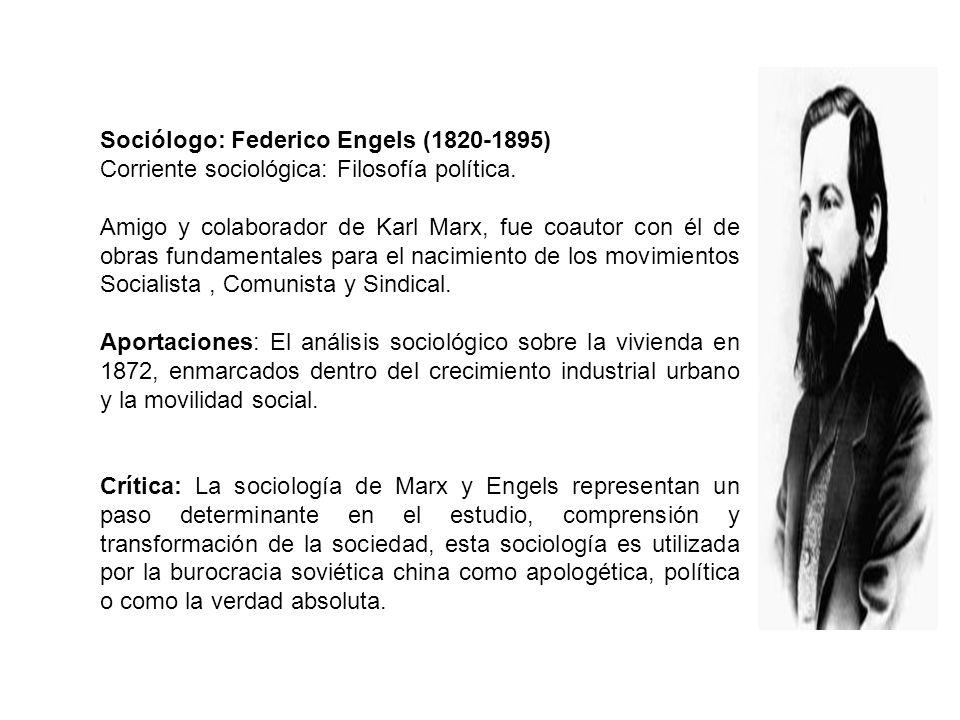 Sociólogo: Federico Engels (1820-1895)