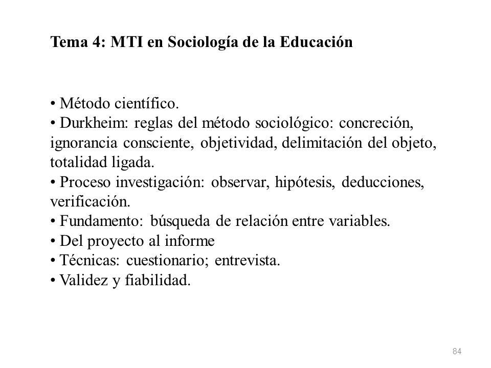 Tema 4: MTI en Sociología de la Educación