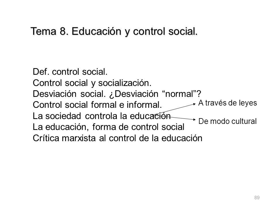Tema 8. Educación y control social.