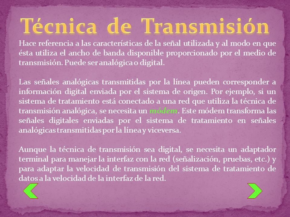 Técnica de Transmisión