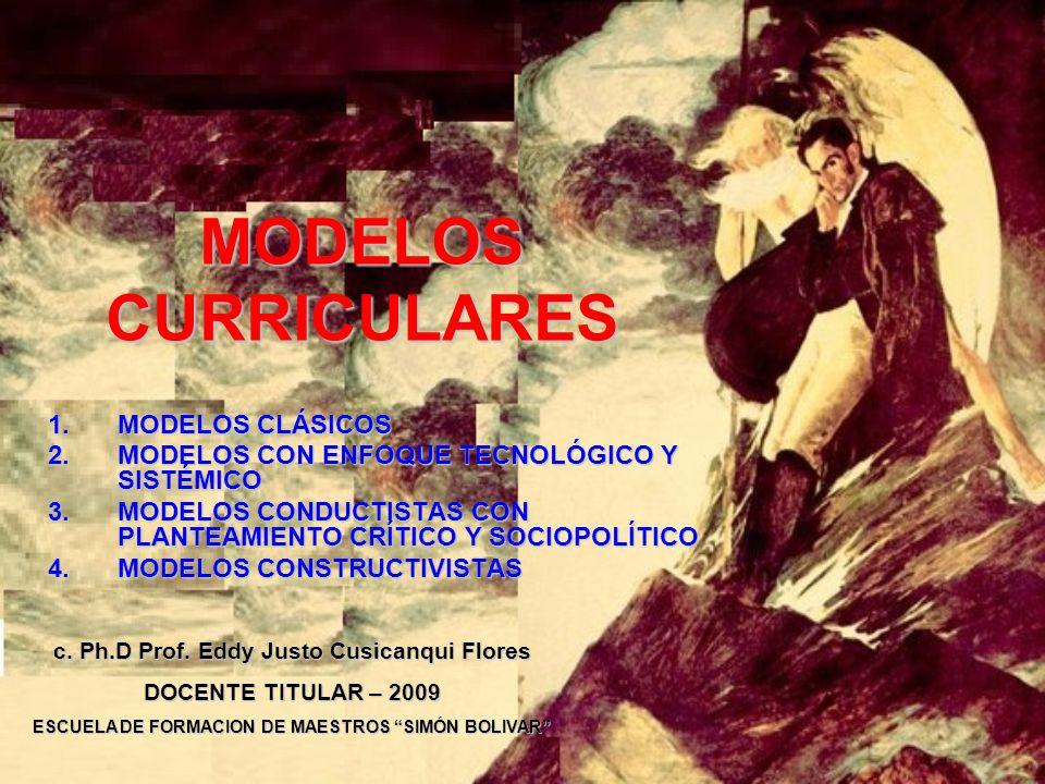 MODELOS CURRICULARES MODELOS CLÁSICOS