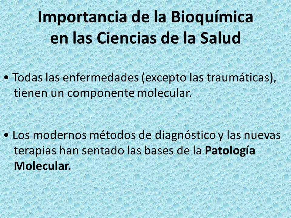 Importancia de la Bioquímica en las Ciencias de la Salud