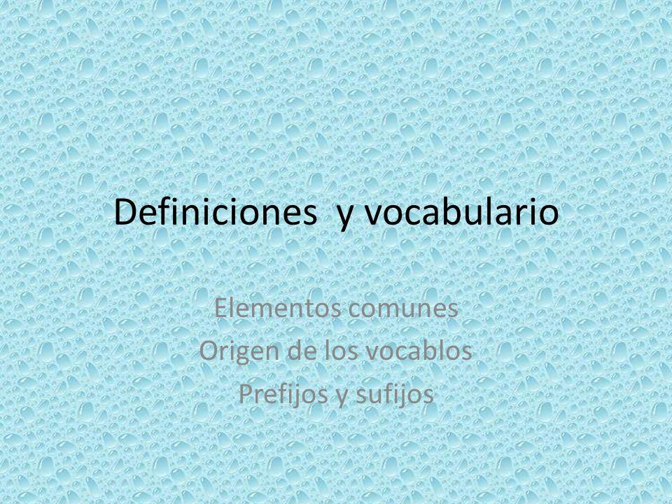 Definiciones y vocabulario