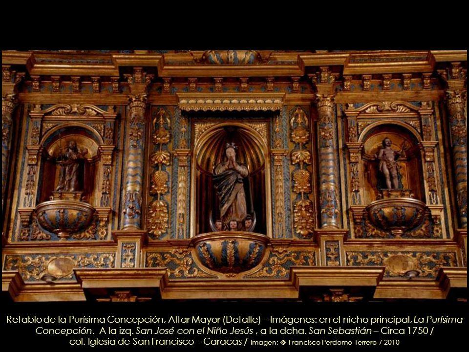 Retablo de la Purísima Concepción, Altar Mayor (Detalle) – Imágenes: en el nicho principal, La Purísima Concepción.