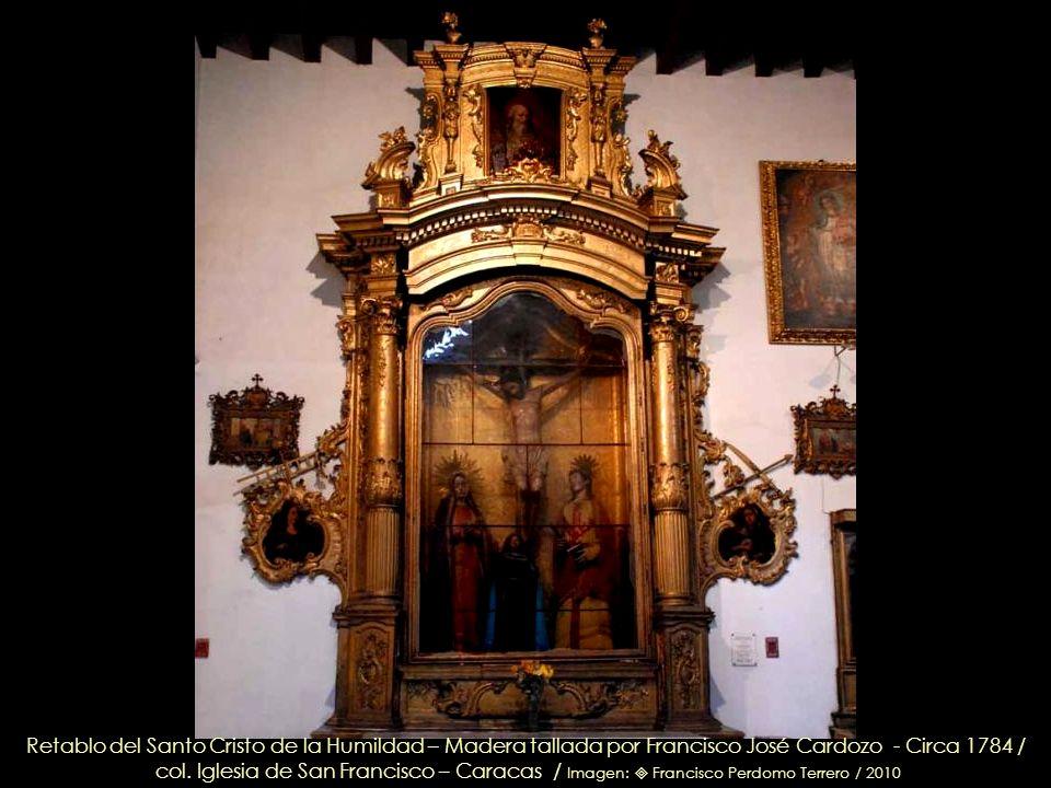 Retablo del Santo Cristo de la Humildad – Madera tallada por Francisco José Cardozo - Circa 1784 /