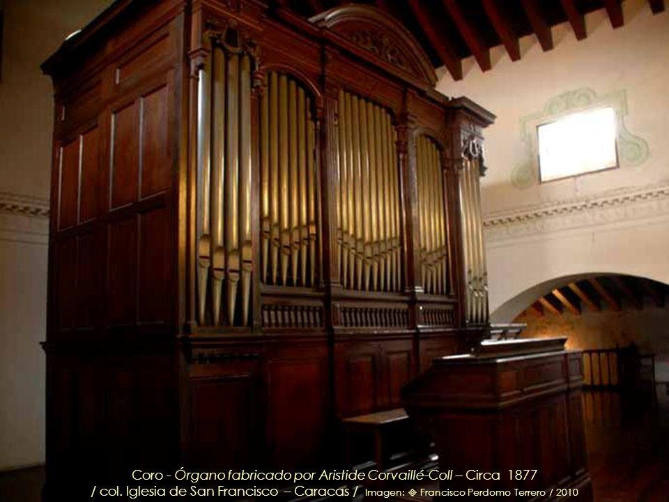 Coro - Órgano fabricado por Aristide Corvaillé-Coll – Circa 1877
