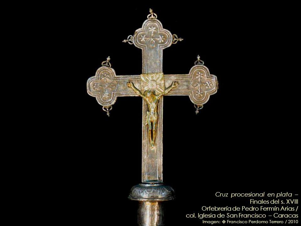 Cruz procesional en plata – Finales del s. XVIII